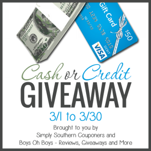 Cash or Credit Giveaway Brought to you by Simply Southern Coupons and Boys Oh Boys - Reviews, Giveaways and More 3-30