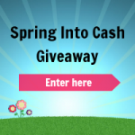 Spring into cash {Giveaway}