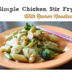 10 Minute Chicken Stir-Fry with Noodles
