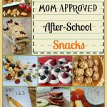 20 Mom Approved After-School Snacks