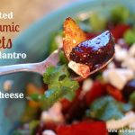 Roasted Balsamic Beets with Cilantro and Goat Cheese