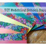 DIY Matching School Supplies