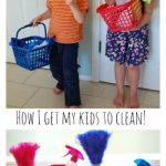 Get Your Kids to Clean the House