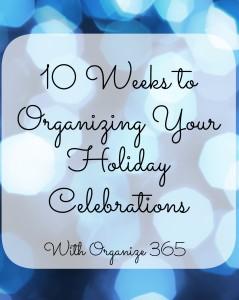 10-weeks-to-organizing-your-holiday-celebrations