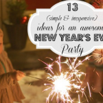 13 Simple Ideas for New Years Eve with kids
