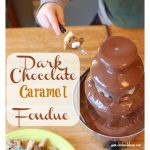 Dark Chocolate & Caramel Fondue