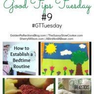Good Tips Tuesday #10