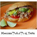 Mexican Pulled Pork Torta Sandwich
