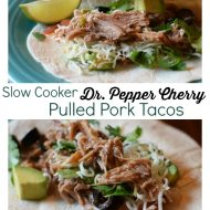 Slow Cooker Dr. Pepper Cherry Pulled Pork Tacos