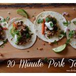 Simple 20 Minute Pork Tacos
