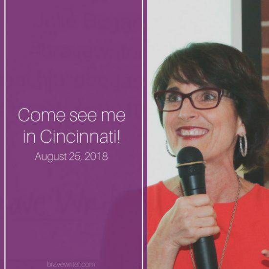 Julie Bogart of Brave Writer is Speaking in Cincy!