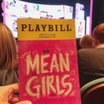 Do Not Miss Mean Girls Broadway in Cincy